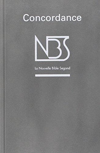 Concordance : La Nouvelle Bible Segond par Collectif