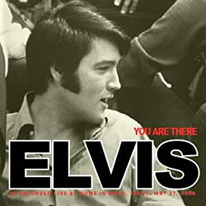 ELVIS YOU ARE THERE (1958 homerecording)