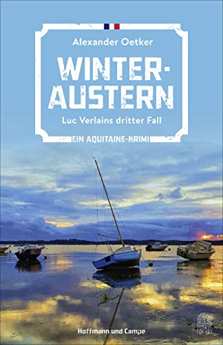 Buchseite und Rezensionen zu 'Winteraustern: Luc Verlains dritter Fall (Luc Verlain ermittelt, Band 3)' von Alexander Oetker