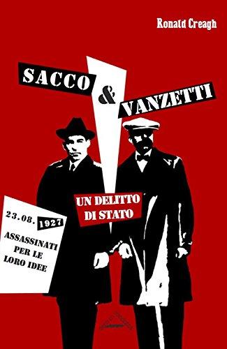 Sacco & Vanzetti. Un delitto di stato