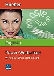 Power-Wortschatz Englisch: Wortschatztraining leicht gemacht / Buch