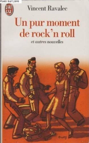 Un pur moment de rock'n roll : Et autres nouvelles