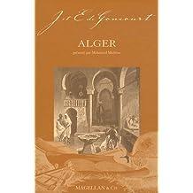 Alger : Notes au crayon et autres textes