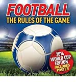 Football: The Rules of the Game by Jim Kelman (2014-03-15)