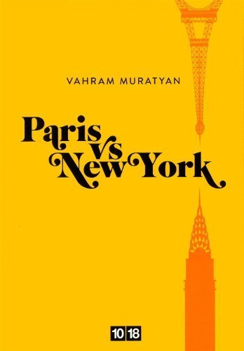 Paris vs New York de Muratyan. Vahram (2011) Relié