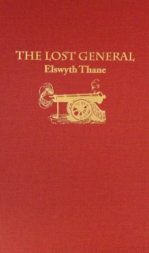 The Lost General by Elswyth Thane (1980-06-01)