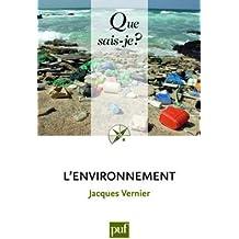 L'environnement by Vernier Jacques (2009-05-18)