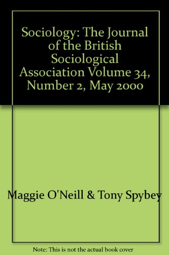 Sociology: The Journal of the British Sociological Association Volume 34, Number 2, May 2000