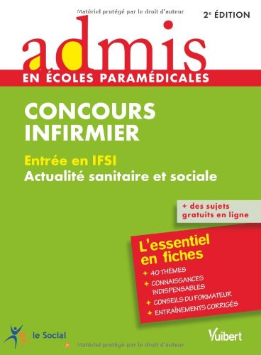 Concours Infirmier - Entre en IFSI - Actualit sanitaire et sociale - L'essentiel en 40 fiches