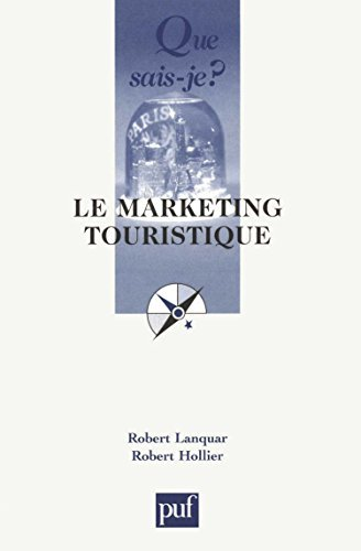 Le Marketing touristique by Robert Lanquar (2002-09-15) par Robert Lanquar;Robert Hollier;Que sais-je?