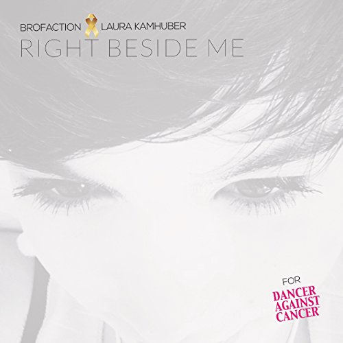 Brofaction feat. Laura Kamhuber - Right beside me