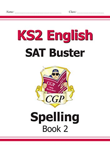 KS2 English SAT Buster - Spelling Book 2 (for the 2019 tests)