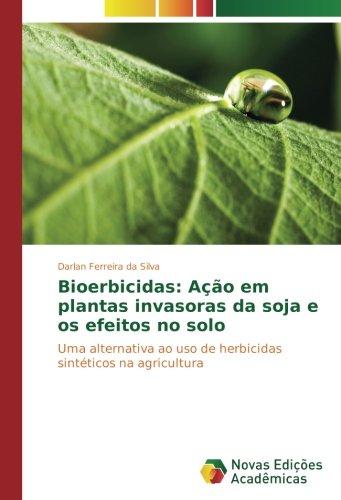 bioerbicidas-acao-em-plantas-invasoras-da-soja-e-os-efeitos-no-solo-uma-alternativa-ao-uso-de-herbic