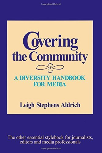 Covering the Community: A Diversity Handbook for Media (Journalism and Communication for a New Century Ser) by Leigh F. Stephens Aldrich (1999-03-22) par Leigh F. Stephens Aldrich