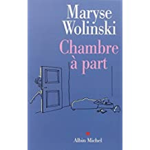 Chambre a Part (Memoires - Temoignages - Biographies) by Maryse Wolinski (2002-05-01)