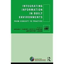 Integrating Information in Built Environments (Cib)