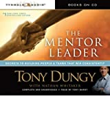 (THE MENTOR LEADER: SECRETS TO BUILDING PEOPLE & TEAMS THAT WIN CONSISTENTLY ) BY Dungy, Tony (Author) Compact Disc Published on (08 , 2010)