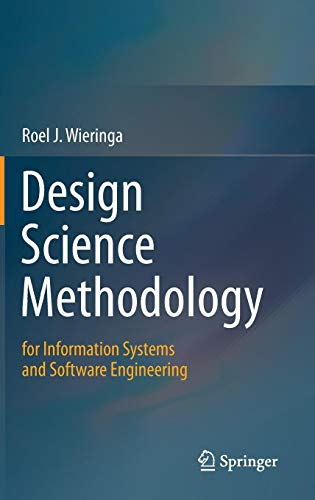 Design Science Methodology for Information Systems and Software Engineering (Computer Systems Information)