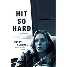 Hit So Hard: A Memoir (English Edition)