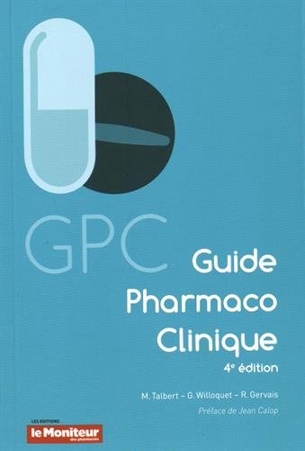 Le guide pharmaco-clinique