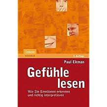Gef?hle lesen: Wie Sie Emotionen erkennen und richtig interpretieren (German Edition) by Paul Ekman (2010-03-17)
