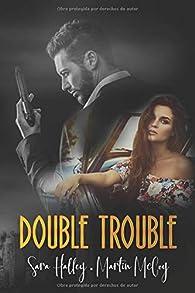 Double Trouble par Sara Halley