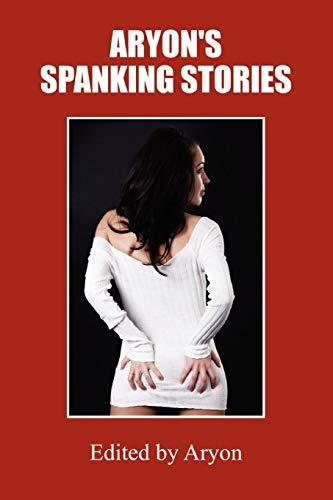 Aryon'S Spanking Stories