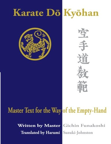 Karate Do Kyohan: Master Text for the Way of the Empty-Hand por Gichin Funakoshi