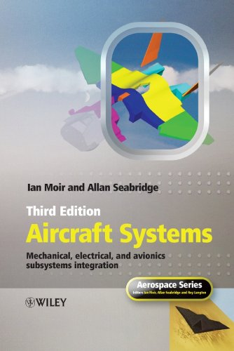 Aircraft Systems: Mechanical, Electrical, and Avionics Subsystems Integration (Aerospace Series) por Ian Moir