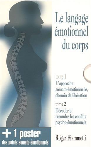 Le langage motionnel du corps : Coffret en 2 volumes + un poster des points somato-motionnels