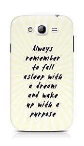 AMEZ always remember to fall asleep with a dream Back Cover For Samsung Grand Neo Plus