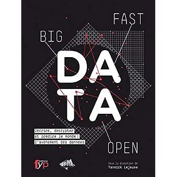 Fast, Open & Big Data
