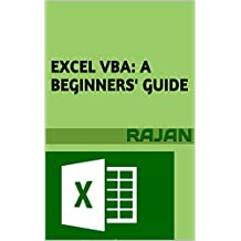 Excel VBA: A Beginners' Guide (English Edition)