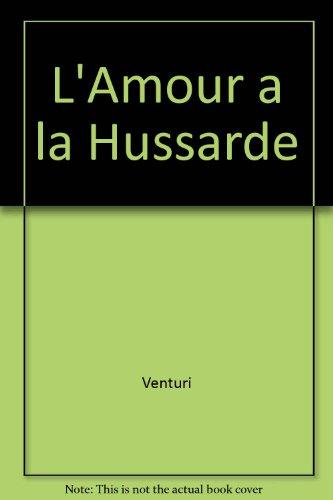 L'Amour a la Hussarde