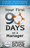 Your First 90 Days as a Manager (A Manage Fearlessly Survival Guide Book 1) (English Edition)