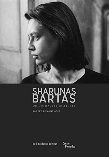 Sharunas bartas ou les hautes solitudes par Collectif