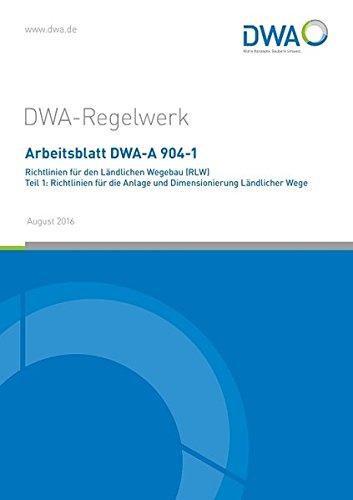 Read PDF Arbeitsblatt DWA-A 904-1 Richtlinien für den Ländlichen ...