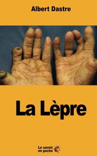 La Lèpre par Albert Dastre