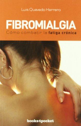 Descargar Libro Fibromialgia (Books4pocket) de LUIS QUEVEDO HERRERO