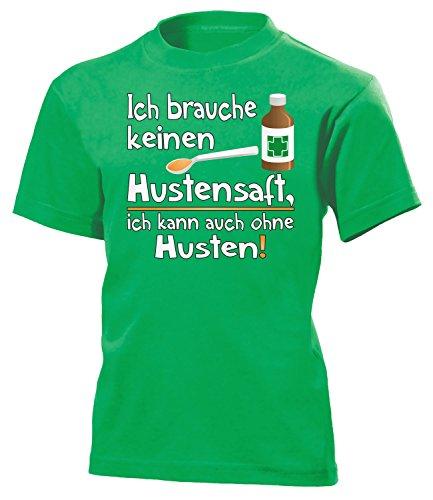 Ich Brauche Keinen HUSTENSAFT, Ich Kann Auch ohne HUSTEN! 5186 Kinder T-Shirt (K-KG) Gr.116