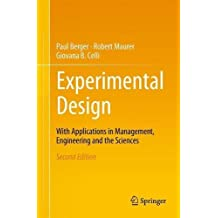 Experimental Design: With Applications in Management, Engineering and the Sciences