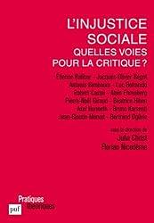 L'injustice sociale : Quelles voies pour la critique ?