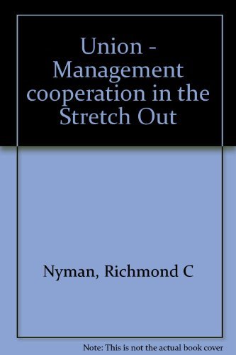 Stretch-union (Union - Management cooperation in the Stretch Out)