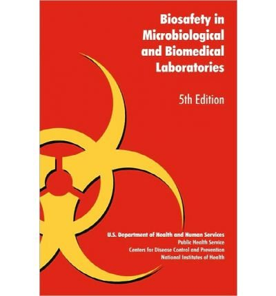 [ [ BIOSAFETY IN MICROBIOLOGICAL AND BIOMEDICAL LABORATORIES BY(U S HEALTH DEPT )](AUTHOR)[PAPERBACK]
