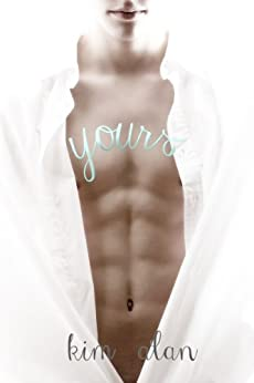 Yours (English Edition) von [Alan, Kim]