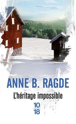 L'héritage impossible (3) par Anne B. RAGDE