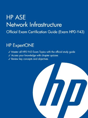 HP ASE Network Infrastructure Official Exam Certification Guide: (Exam HPO-Y43) por Richard Deal