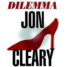 Dilemma (Thorndike Core) by Jon Cleary (2000-06-06)