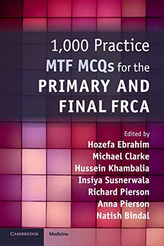 1,000 Practice MTF MCQs for the Primary and Final FRCA -