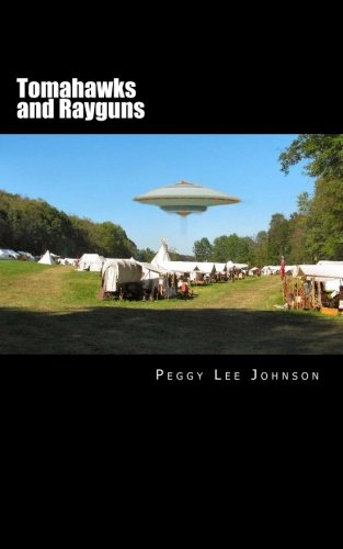 Tomahawks and Rayguns: Book two in the Rondy voo series